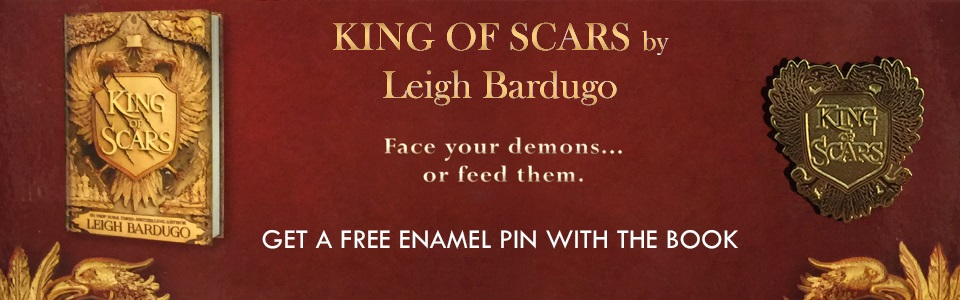 King of Scars - get a free enamel pin with the book