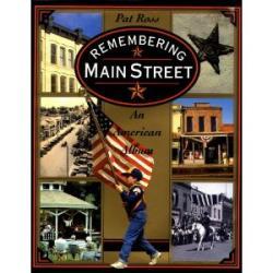 Remembering Main Street: An American Album